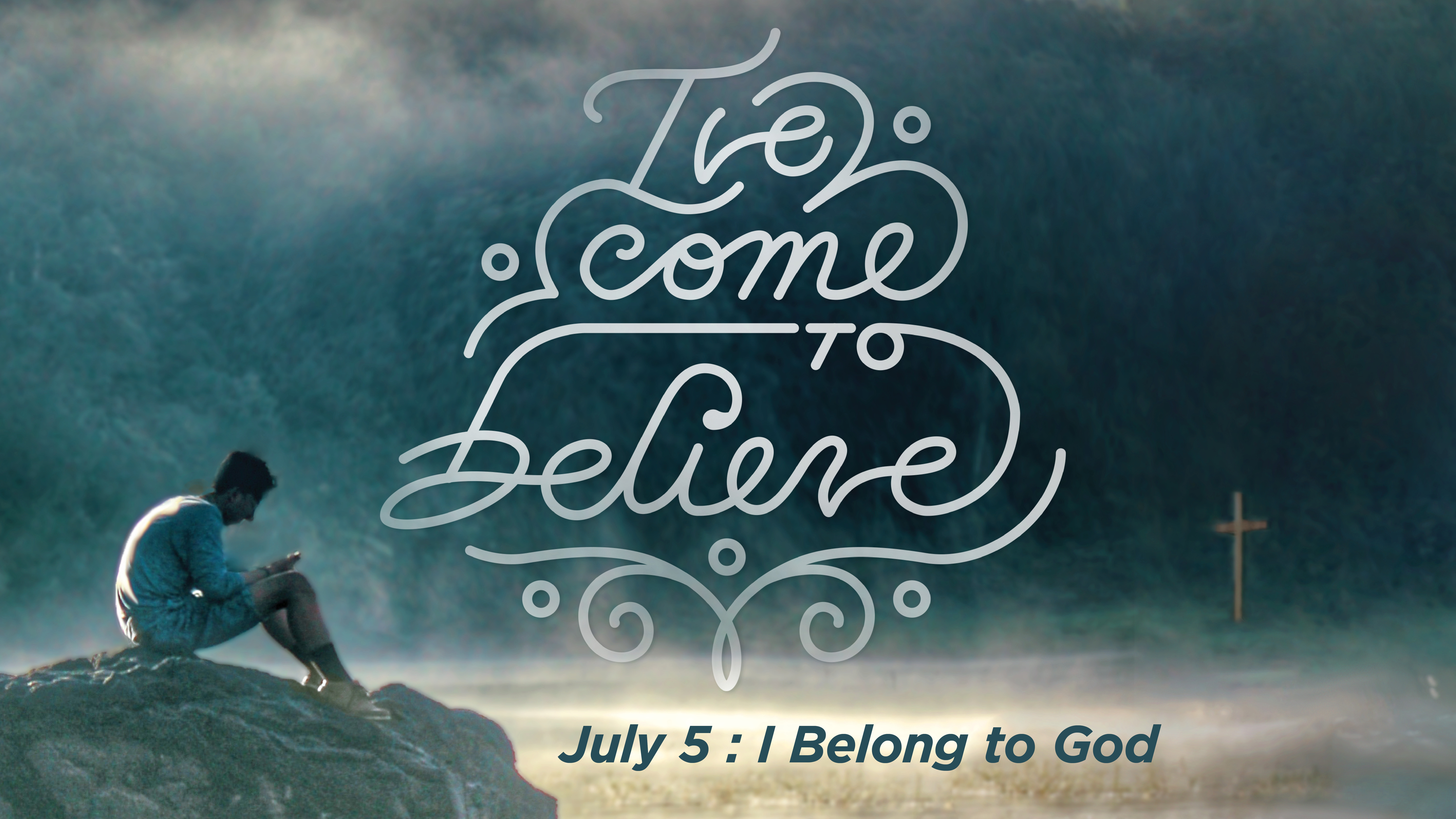 I've Come to Believe | I Belong to God | Nate Stratman